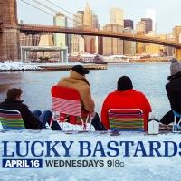 Esquire Network Premieres 10-Part Series LUCKY BASTARDS Tonight