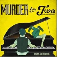 BWW CD REVIEWS: The Original Cast Recording for MURDER FOR TWO is Eccentric, Quirky, and Tells a Story