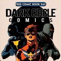 Dark Circle Comics to Participate in Free Comic Book Day 2015