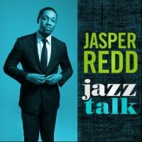 Jasper Redd's Stand-Up Special JAZZ TALK Out Today via New Wave Dynamics