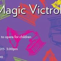 Lyric Unlimited Presents THE MAGIC VICTROLA, 1/17