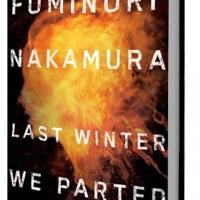 Soho Crime Releases LAST WINTER WE PARTED by Fuminori Nakamura Today