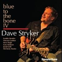 Dave Stryker Celebrates BLUE TO THE BONE IV at the Jazz Standard Tonight