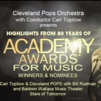 The Cleveland POPS to Salute Academy Awards for Music in Feb 6 Concert