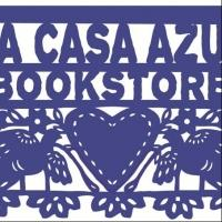 Workshops, Readings, Book Clubs, Concerts and More Set for La Casa Azul Bookstore, Aug 2014