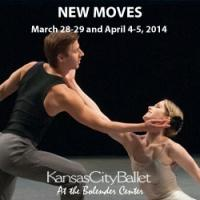 Kansas City Ballet Presents NEW MOVES, Now thru 4/5