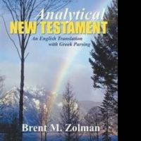 Brent M. Zolman Translates Greek New Testament in New Book