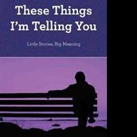 Leigh McRae Announces THESE THINGS I'M TELLING YOU