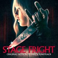 BWW CD Reviews: Lakeshore Records' STAGE FRIGHT (Original Motion Picture Soundtrack) Is What It Is