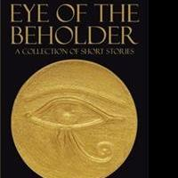 Peter Miles Announces EYE OF THE BEHOLDER