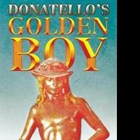 Peter Scammell Pens DONATELLO'S GOLDEN BOY