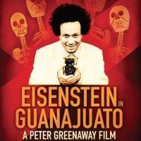 First Look - Trailer for Peter Greenaway's EISENSTEIN IN GUANAJUATO