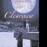 Vanika White Launches First Book, FAITH IN CLEARVIEW