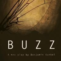 Benjamin Kunkel's BUZZ Runs Now thru 11/22 at Tom and Sasha's Loft
