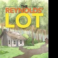 Gary Welsh Releases THE REYNOLDS' LOT