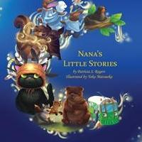 Patricia Rogers Releases Debut Book, NANA'S LITTLE STORIES