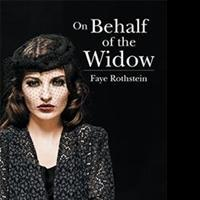 Faye Rothstein Speaks ON BEHALF OF THE WIDOW