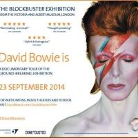 DAVID BOWIE IS Documentary Comes to US Theaters Today