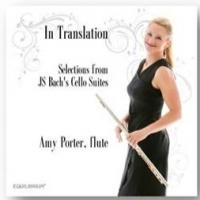 Celebrate Bach's 330th Birthday 3/21 with Amy Porter's 'IN TRANSLATION' CD Release