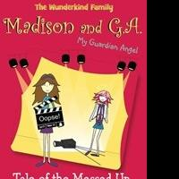 Melissa Productions Launches Fourth Wunderkind Family Children's Chapter Book