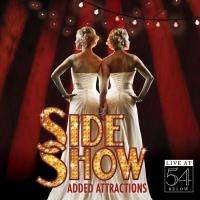Cast of SIDE SHOW Returns to 54 Below to Launch Live Album, 5/11