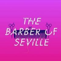 Opera Philadelphia Presents THE BARBER OF SEVILLE, Now thru 10/5
