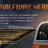 DBD Productions Brings HALFWAY, NEBRASKA to FringeNYC, Now thru 8/22