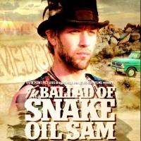 Indie Film THE BALLAD OF SNAKE OIL SAM to Screen in Madrid, New Hope This Summer
