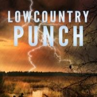 LOWCOUNTRY PUNCH by Boo Walker is Available Now