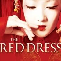 THE RED DRESS to Be Performed For the 1st Time in a Major City Outside of China, 3/6-9