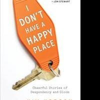 Kim Korson Releases I DON'T HAVE A HAPPY PLACE