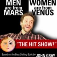 MEN ARE FROM MARS - WOMEN ARE FROM VENUS LIVE! Set for Comedy Works South at the Landmark, 11/14