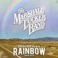 The Marshall Tucker Band to Kick Off 'Searchin' For A Rainbow' Tour This Weekend