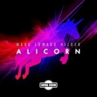 MARK EDWARD HILDER Releases 'Alicorn'