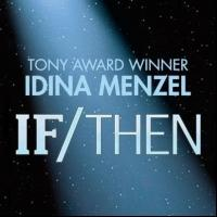 Tune In! Idina Menzel and the Cast of IF/THEN to Guest on Sirius XM, Beginning This Weekend