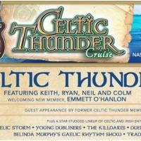CELTIC THUNDER Cruise 2014 On The Verge Of Selling Out