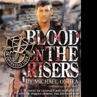 BLOOD IN THE RISERS Recalls the Vietnam War