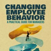 CHANGING EMPLOYEE BEHAVIOR is Released