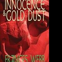 Frances Webb Releases  'Innocence and Gold Dust'