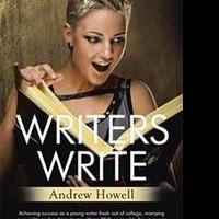 Andrew Howell Releases WRITERS WRITE