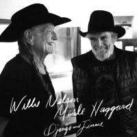 Willie Nelson & Merle Haggard Reunite for New Collaboration 'Django and Jimmie'