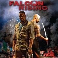 FALCON RISING Movie Hits Theaters Today