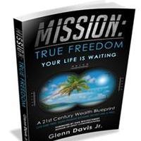 Glenn Davis Jr. Shares His MISSION: TRUE FREEDOM