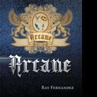 Ray Fernandez Releases ARCANE