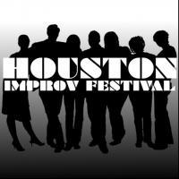 Houston Improv Festival 2013 Kicks Off Today