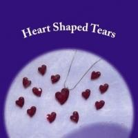 HEART SHAPED TEARS Shares Two Women's Journeys Through Domestic Abuse