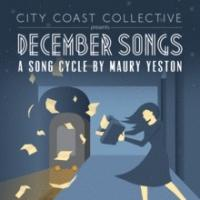 City Coast Collective Presents DECEMBER SONGS This Weekend