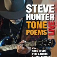 World-Renowned Guitar Player Steve Hunter Releases Live CD & DVD 'Tone Poems'