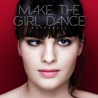 Make the Girl Dance's 'Extraball' Out Today