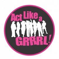 Act Like A GRRRL Fundraiser Set for Darkhorse 4/17-18